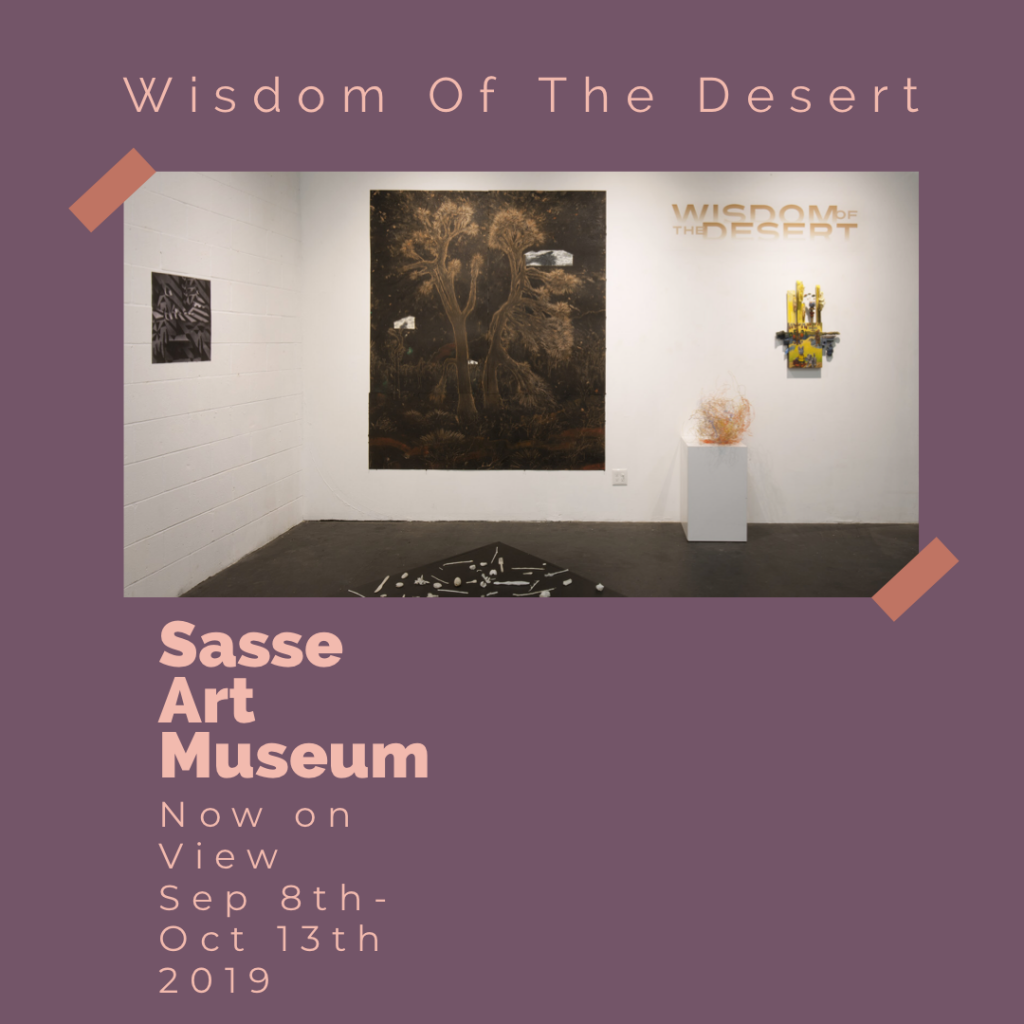 Wisdom of the Desert Exhibition - Sasse Art Museum