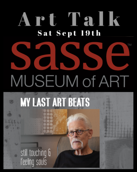 My Last Art Beats | Sasse Museum of Art