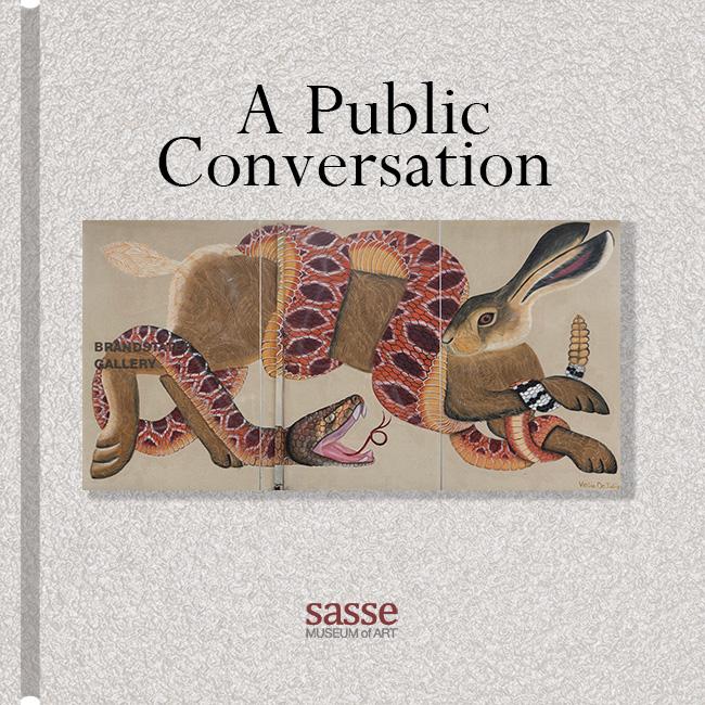 A Public Conversation | Sasse Museum of Art